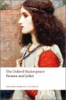 The Oxford Shakespeare : Romeo and Juliet