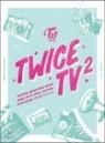 트와이스 (TWICE) - TWICE TV2