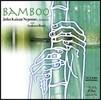 John Kaizan Neptune & Arakawa Band (�� ī���� ��ƪ, �ƶ�ī�� ���) - Bamboo [K2HD]