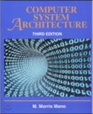 Computer System Architecture, 3/E