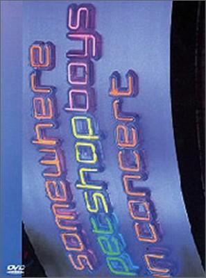 Pet Shop Boys - Somewhere Pet Shop Boys In Concert