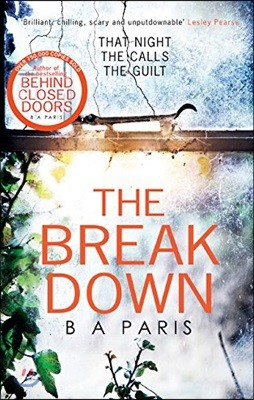 Breakdown: The gripping thriller from the bestselling author