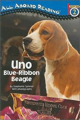 All Aboard Reading Level 2 : Uno, Blue-Ribbon Beagle