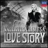 Valentina Lisitsa 발렌티나 리시차 - 러브 스토리: 피아노로 연주하는 1940~1950년대 황금시대 영화음악 (Love Story - Piano Themes From Cinema's Golden Age)