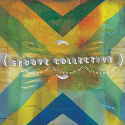 Groove Collective - People People Music Music