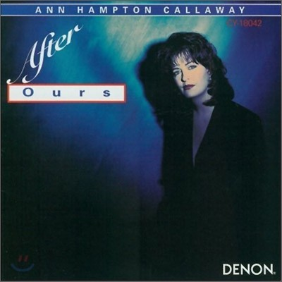 Ann Hampton Callaway - After Ours