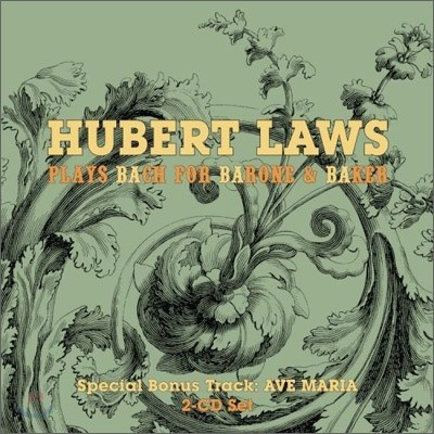 Hubert Laws - Plays Bach For Barone & Baker