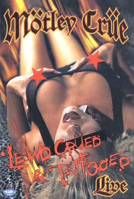 Motley Crue Lewd, Crued & Tattooed