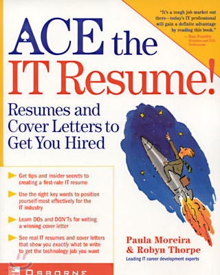Ace the IT Resume! (Paperback)
