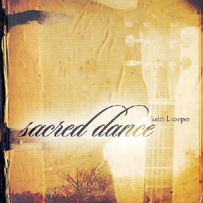 Keith L.Cooper - Sacred Dance