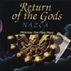 Nazca - Return Of The Gods