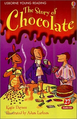 Usborne Young Reading Audio Set Level 1-27 : The Story of Chocolate (Book & CD)