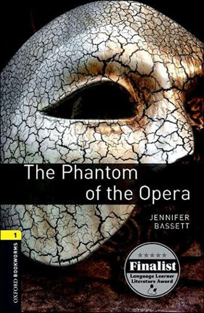 Oxford Bookworms Library 1 : The Phantom of the Opera