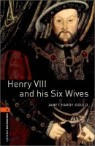 Oxford Bookworms Library 2 : Henry �� & His Six Wives