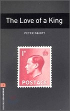 Oxford Bookworms Library 2 : The Love of a King