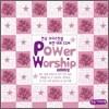 �ѱ� ũ�������� ���� ��ǥ CCM - Power Worship