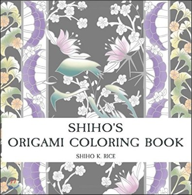 Shiho's Origami Coloring Book