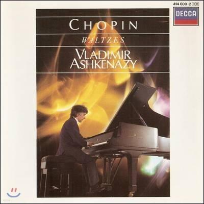 Vladimir Ashkenazy 쇼팽 : 왈츠 (Chopin : Waltzes) 블라디미르 아쉬케나지