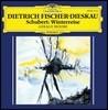 Dietrich Fischer-Dieskau / Gerald Moore 슈베르트: 겨울 나그네 (Schubert: Winterreise)  - 디트리히 피셔-디스카우
