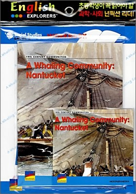 English Explorers Social Studies Level 2-05 : A Whale Community : Nantucket (Book+CD+Workbook)