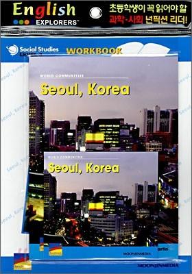 English Explorers Social Studies Level 3-02 : Seoul, Korea (Book+CD+Workbook)