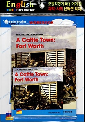 English Explorers Social Studies Level 3-05 : A Cattle Town : Forth Worth (Book+CD+Workbook)