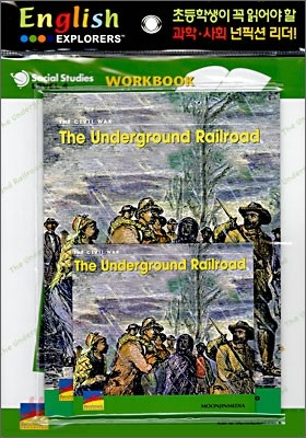 English Explorers Social Studies Level 4-08 : The Underground Railroad (Book+CD+Workbook)