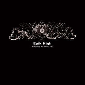 Epik High(에픽 하이) - 4집 Remapping The Human Soul (2CD) (Digipack)