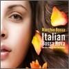 Marchio Bossa - Italian Bossa Nova: The Very Best Of Marchio Bossa