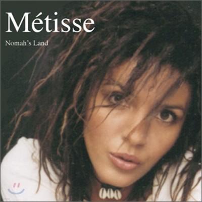Metisse - Nomah's Land