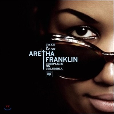 Aretha Franklin (아레사 프랭클린) - Take A Look: Complete On Columbia