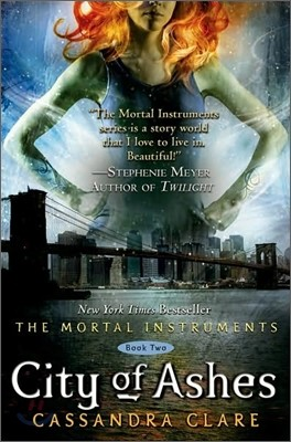 The Mortal Instruments #2 : City of Ashes