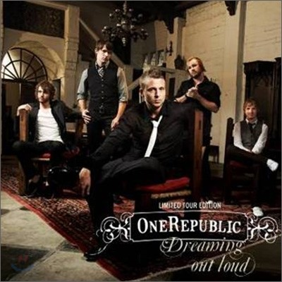 OneRepublic - Dreaming Out Loud 원 리퍼블릭 1집 [Limited Tour Edition]