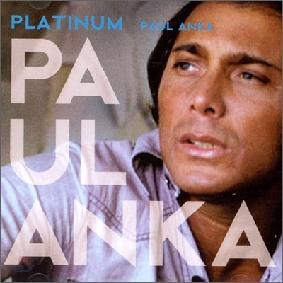 Paul Anka - Platinum
