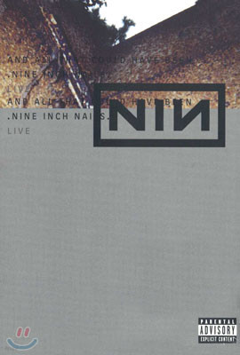 Nine Inch Nails - And All That Could Have Been Live