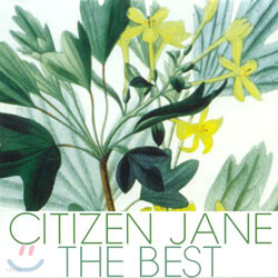 Citizen Jane - The Best