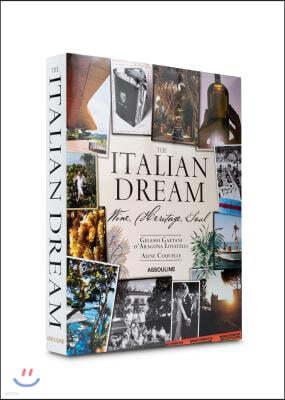 Italian Dream: Wine, Heritage, Soul