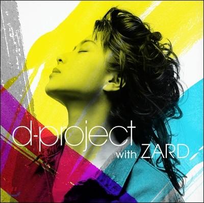 ZARD, D-project (자드, 디-프로젝트) - D-project with ZARD