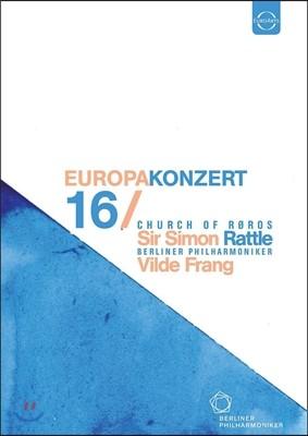 Simon Rattle / Vilde Frang 2016 유로파 콘서트: 노르웨이 뢰로스 교회 공연 - 사이먼 래틀, 베를린 필하모닉, 빌데 프랑 (Europakonzert 2016 - Church of Roros) [DVD]