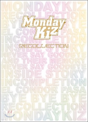 먼데이 키즈 (Monday Kiz) - Recollection
