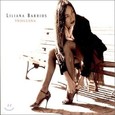Liliana Barrios - Troileana