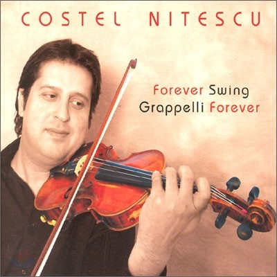 Costel Nitescu - Forever Swing Grappelli Forever