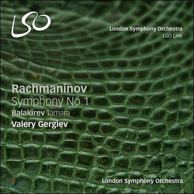 Valery Gergiev 라흐마니노프: 교향곡 1번 / 발라키레프: 타마라 - 발레리 게르기예프 (Rachmaninov: Symphony No.1 / Balakirev: Tamara)