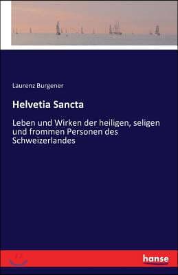 Helvetia Sancta
