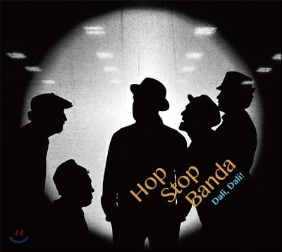 HopStop Banda (홉 스탑 반다) - Dali, Dali! (달리, 달리!)