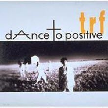 TRF - Dance To Positive (수입/single/avcd11288)