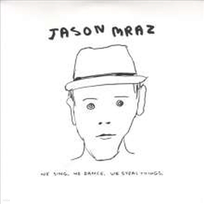 Jason Mraz - We Sing. We Dance. We Steal Things (Ltd. E)(Gatefold)(150G)(Vinyl 2LP)