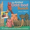 The Knitted Odd-Bod Bunch