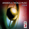 The Awards for World Music 2004