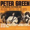 Peter Green & The Original Fleetwood Mac - Alone With The Blues
